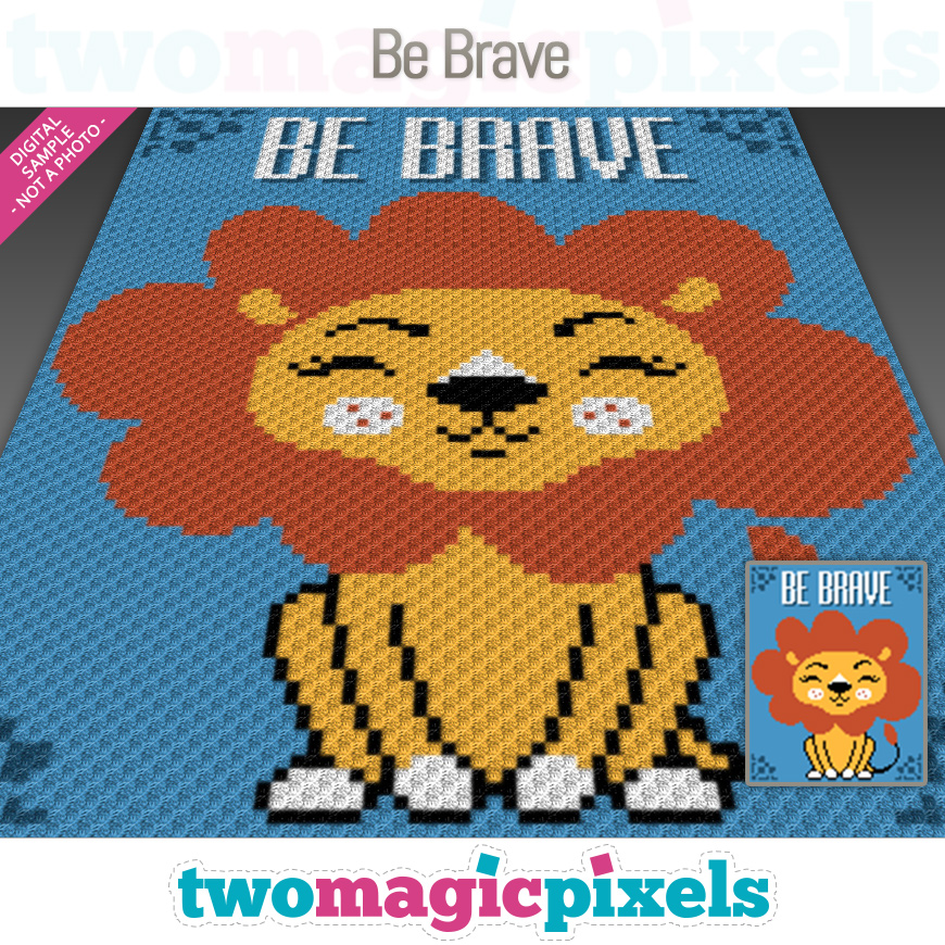 Be Brave by Two Magic Pixels