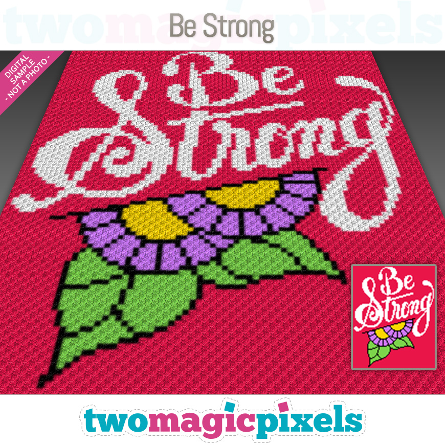 Be Strong by Two Magic Pixels