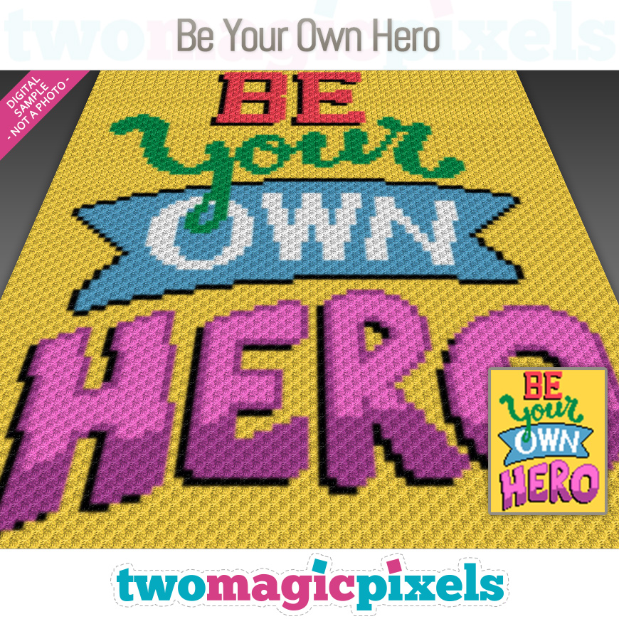 Be Your Own Hero by Two Magic Pixels
