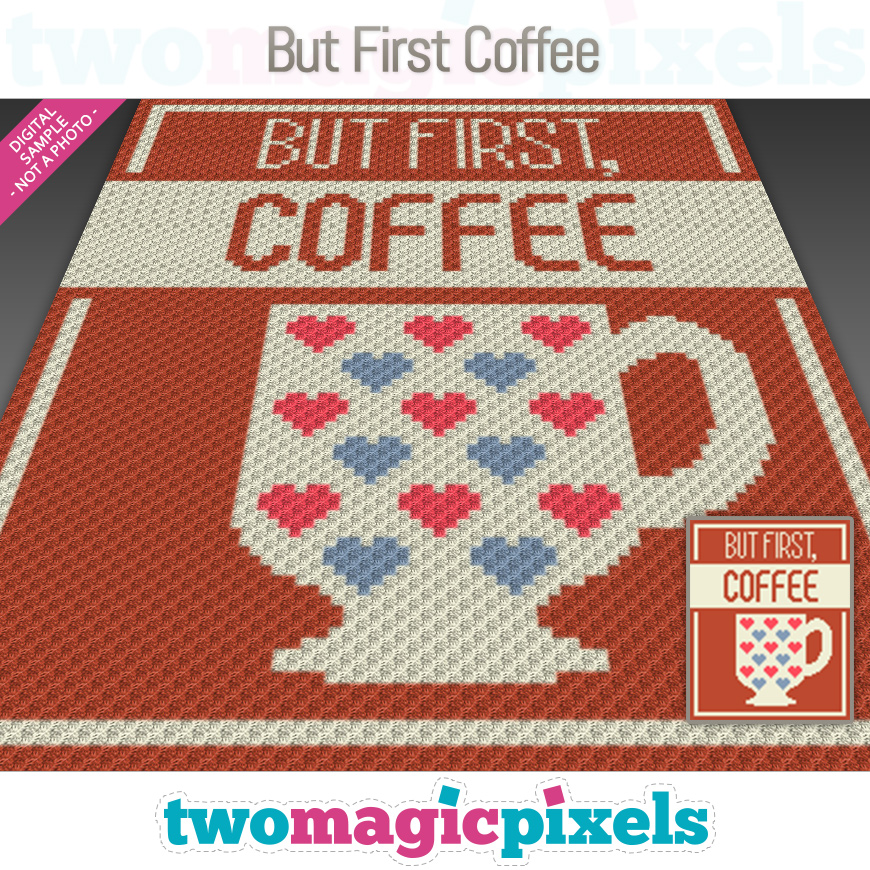 But First, Coffee by Two Magic Pixels