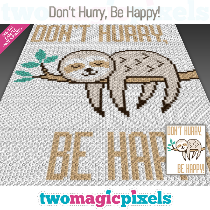 Don't Hurry, Be Happy! by Two Magic Pixels