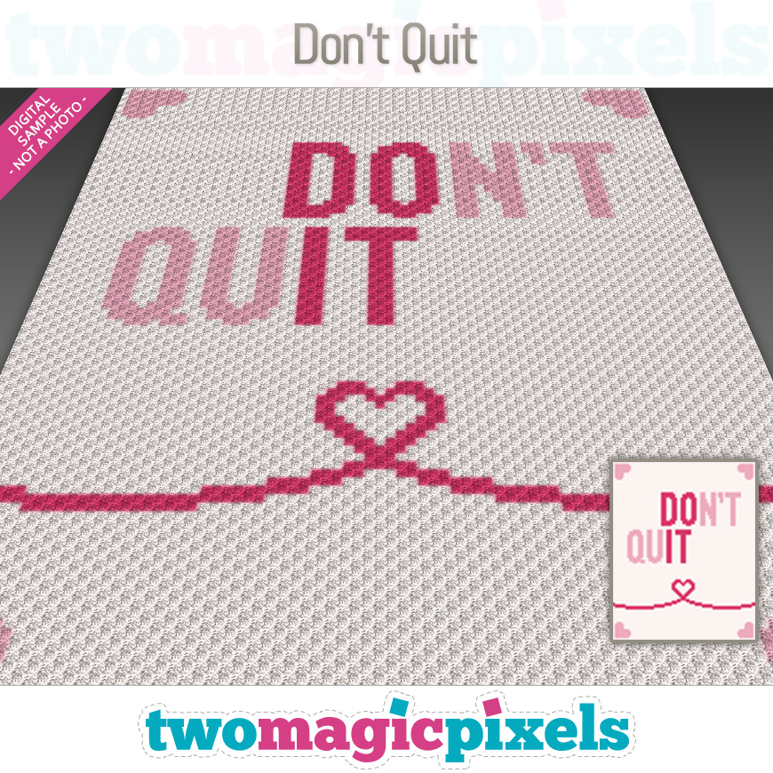 Don't Quit by Two Magic Pixels