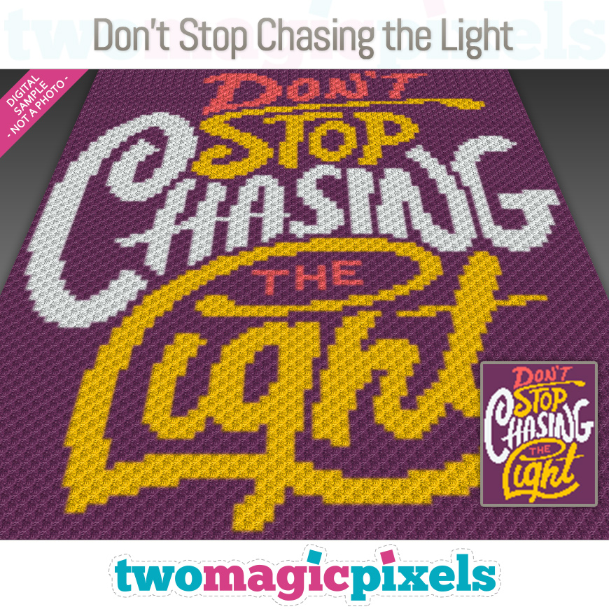 Don't Stop Chasing the Light by Two Magic Pixels