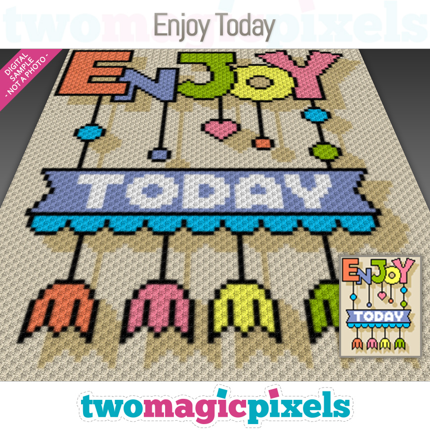 Enjoy Today by Two Magic Pixels
