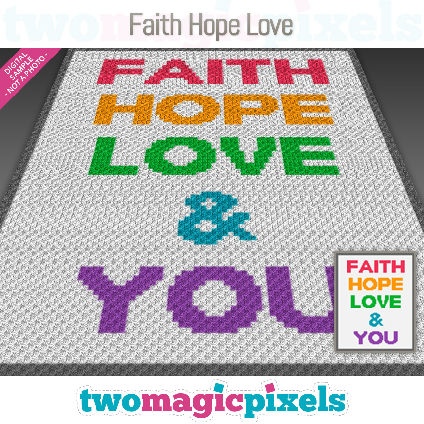 Faith Hope Love by Two Magic Pixels