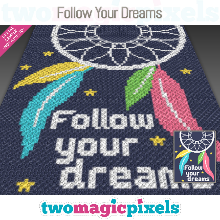 Follow Your Dreams by Two Magic Pixels