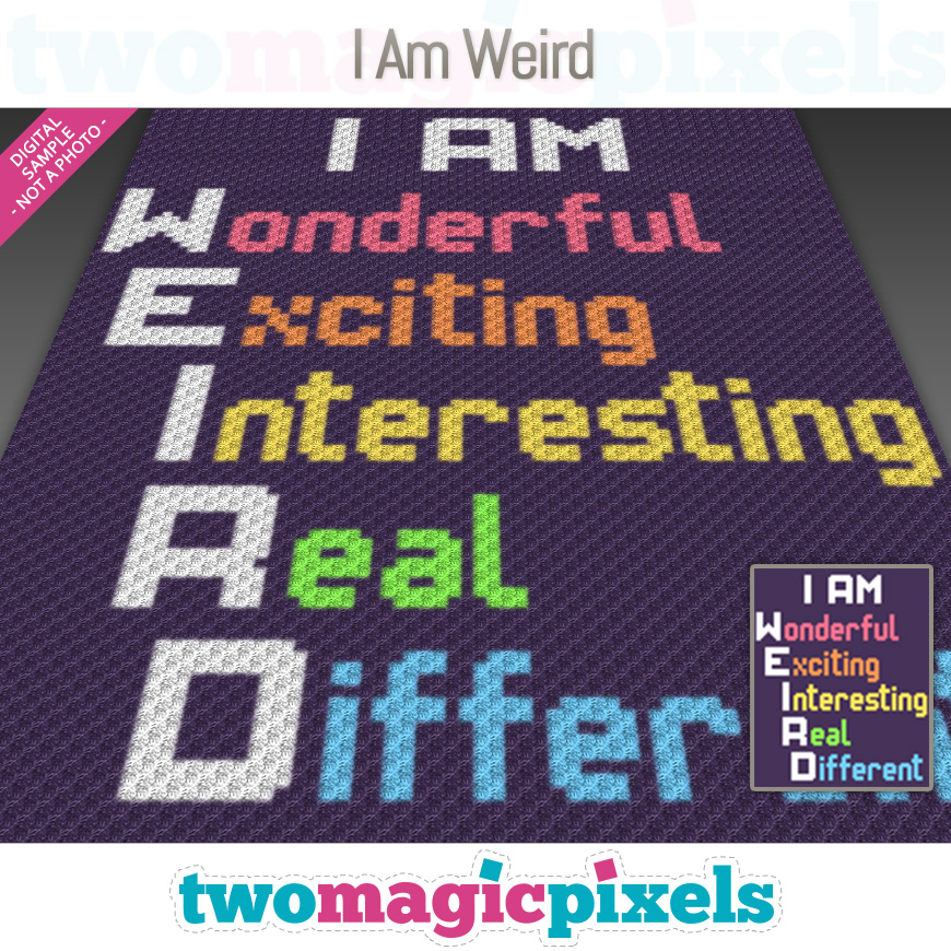 I Am Weird by Two Magic Pixels