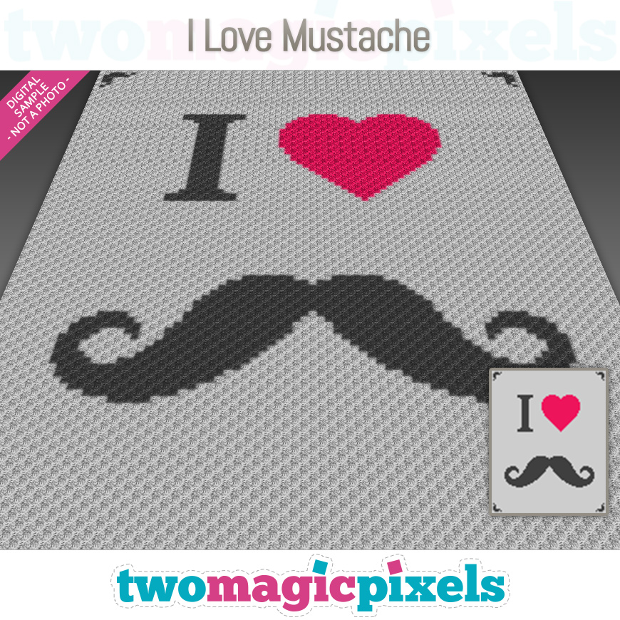 I Love Mustache by Two Magic Pixels