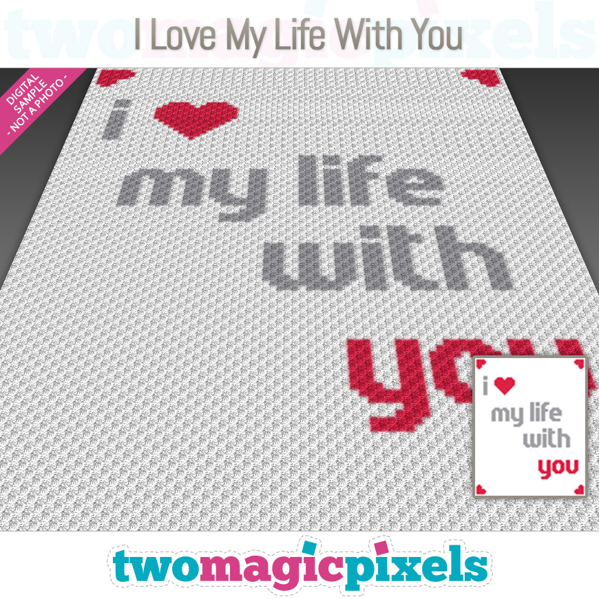 I Love My Life with You by Two Magic Pixels