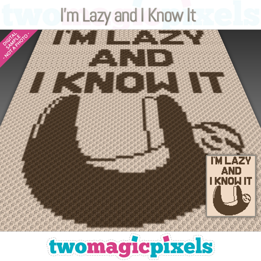 I'm Lazy and I Know It by Two Magic Pixels