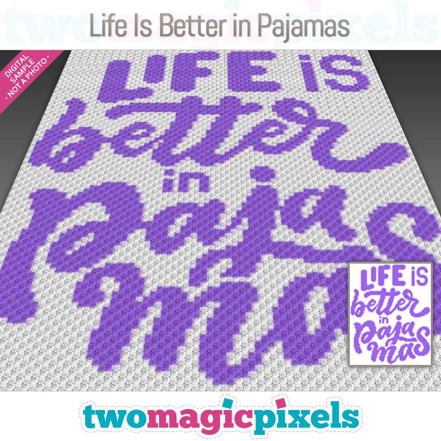 Life Is Better in Pajamas by Two Magic Pixels