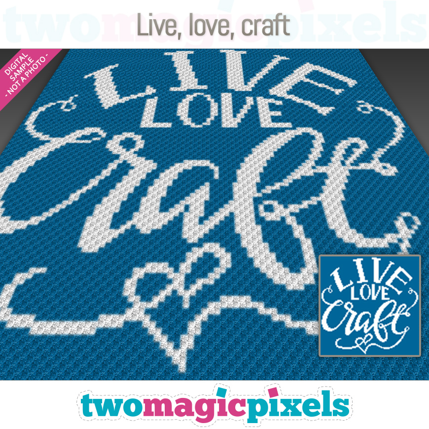 Live, love, craft by Two Magic Pixels