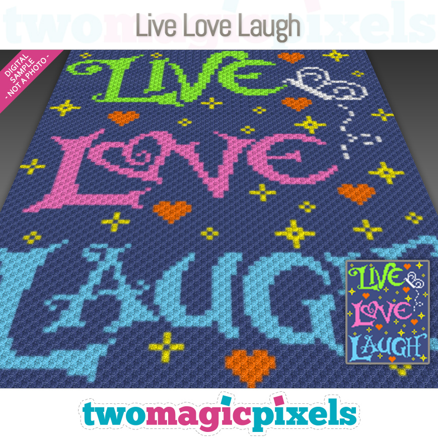 Live Love Laugh by Two Magic Pixels