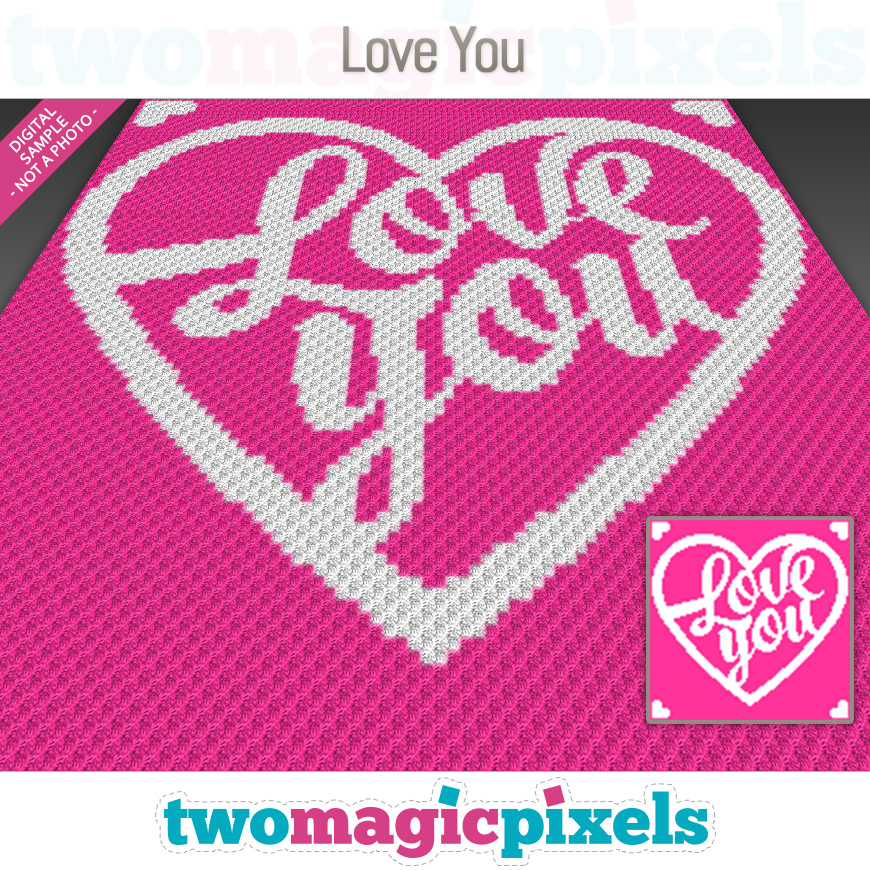 Love You by Two Magic Pixels