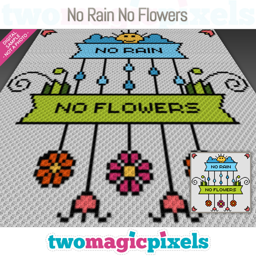 No Rain, No Flowers by Two Magic Pixels