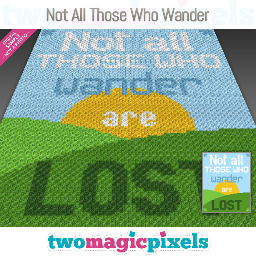 Not All Those Who Wander by Two Magic Pixels