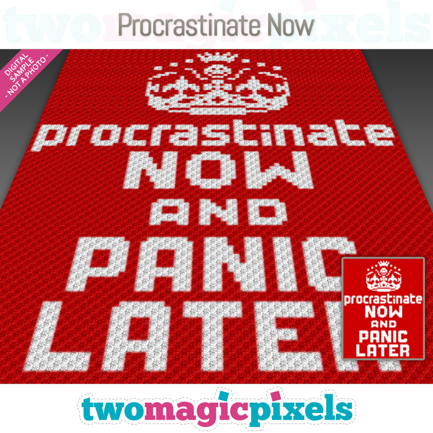 Procrastinate Now by Two Magic Pixels