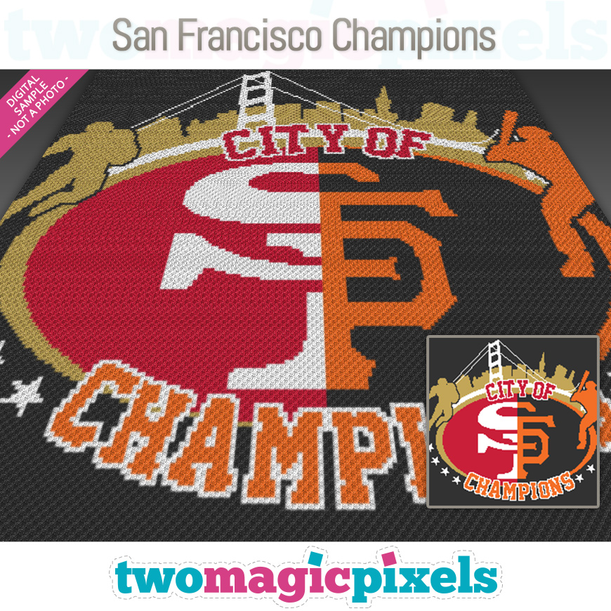 San Francisco Champions by Two Magic Pixels