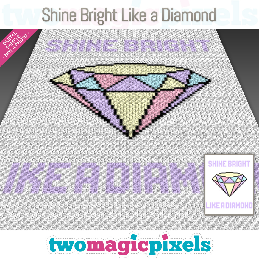 Shine Bright Like a Diamond by Two Magic Pixels
