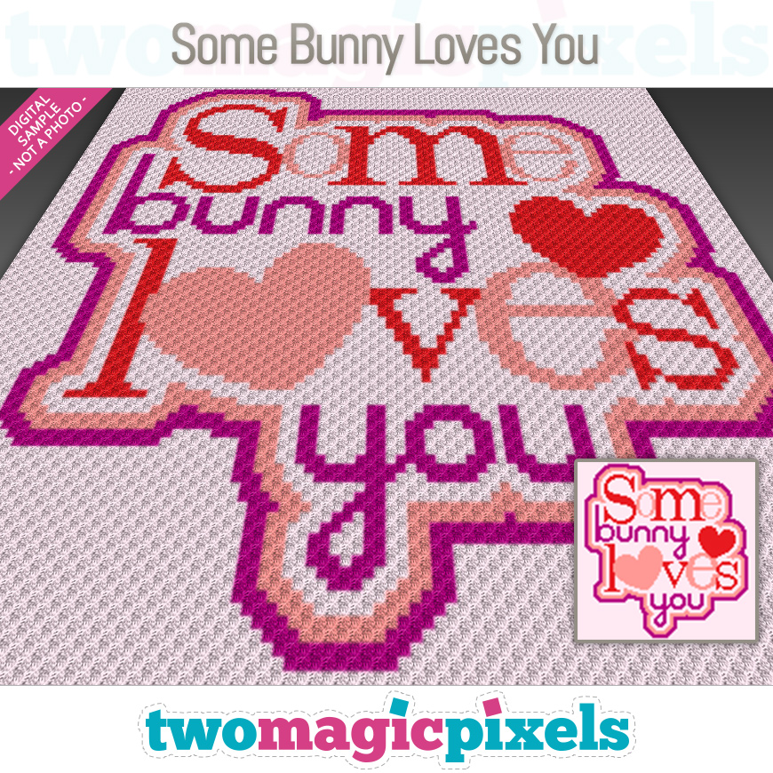 Some Bunny Loves You by Two Magic Pixels