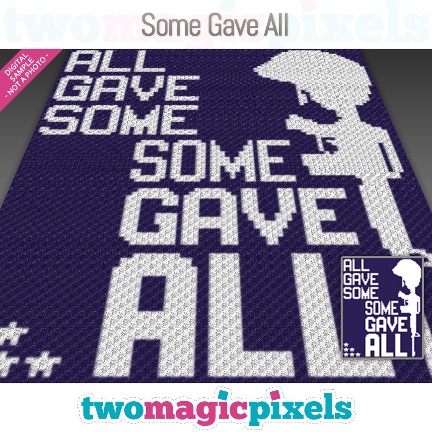 Some Gave All by Two Magic Pixels