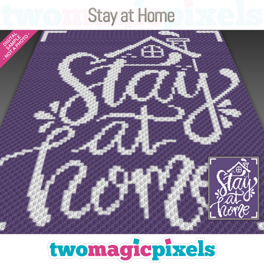 Stay at Home by Two Magic Pixels