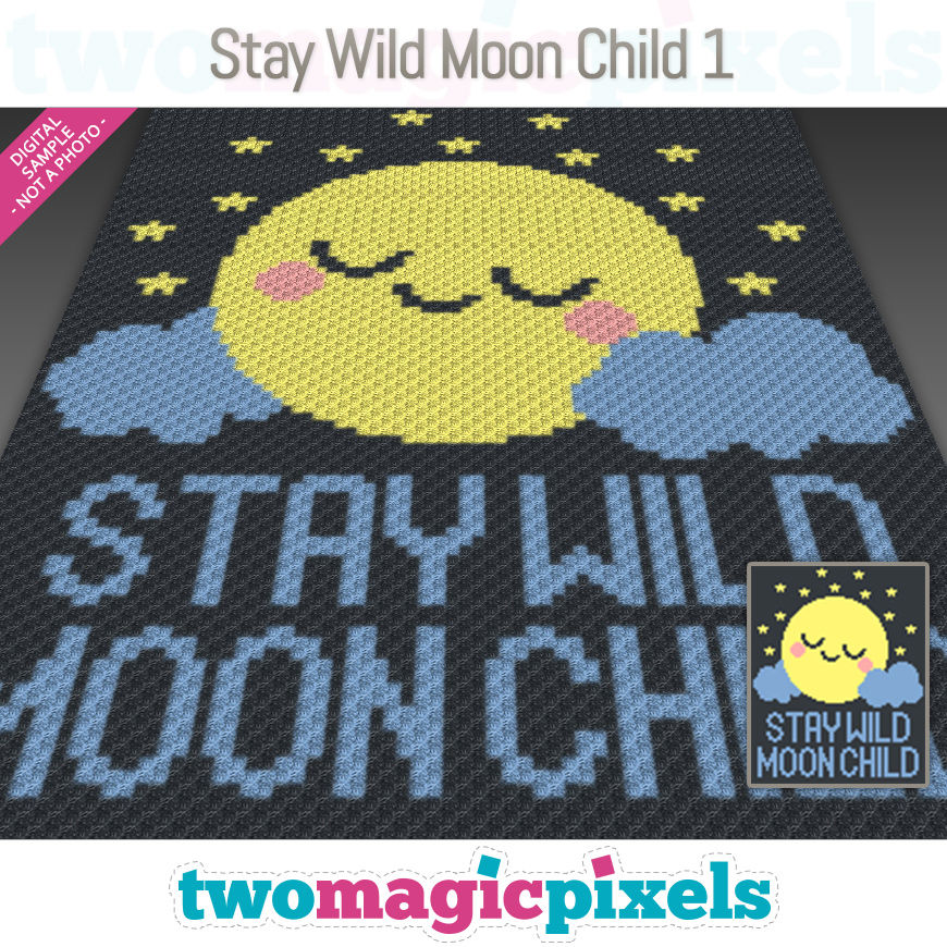 Stay Wild Moon Child 1 by Two Magic Pixels