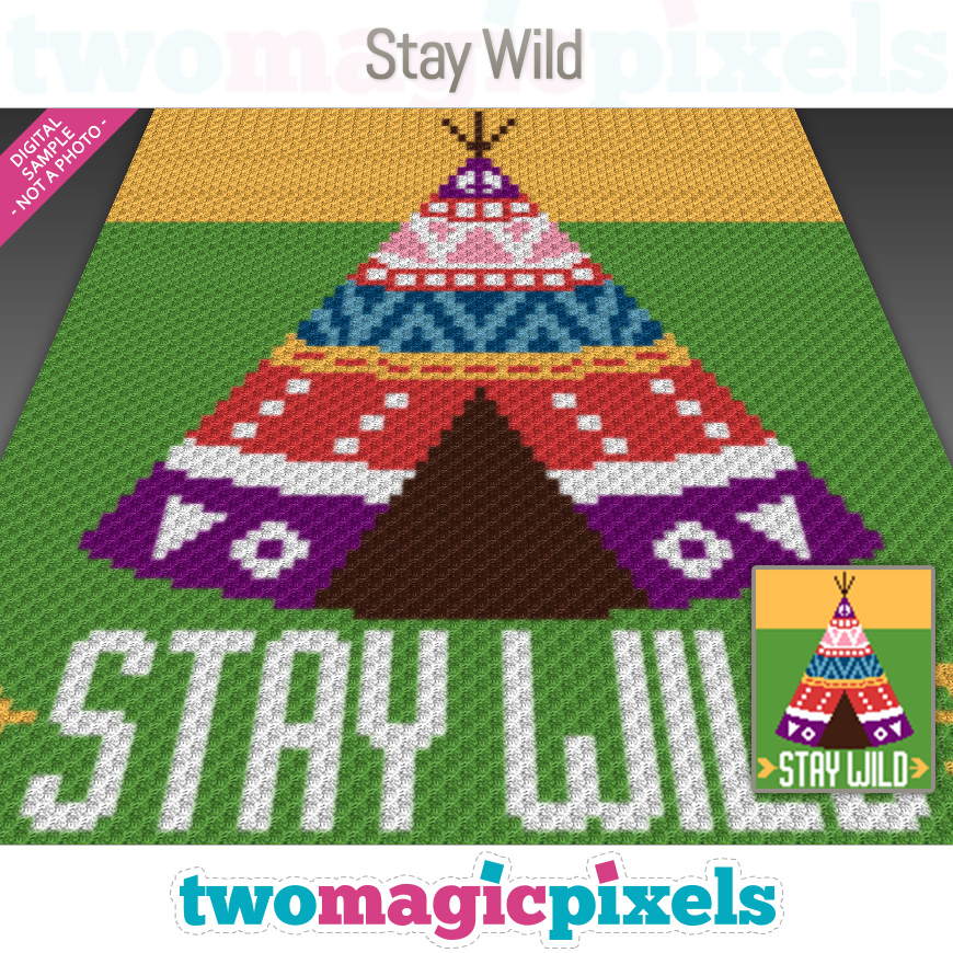 Stay Wild by Two Magic Pixels