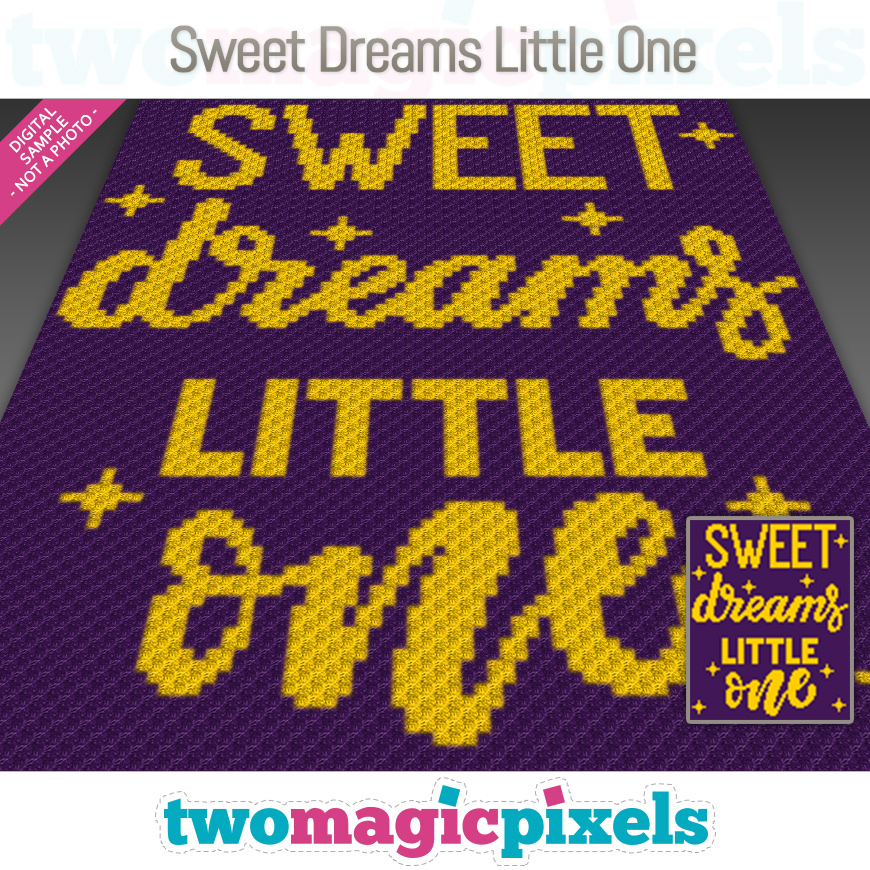 Sweet Dreams Little One by Two Magic Pixels