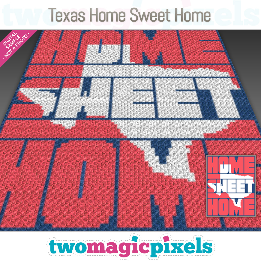 Texas Home Sweet Home by Two Magic Pixels