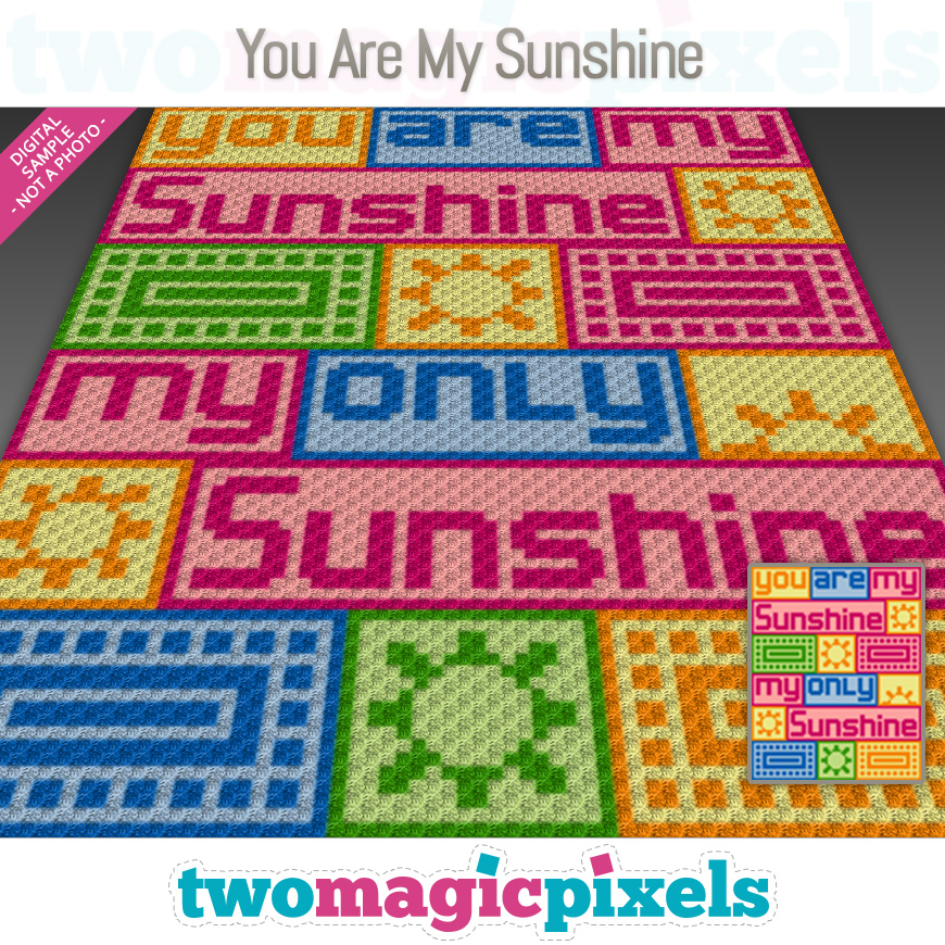 You Are My Sunshine by Two Magic Pixels